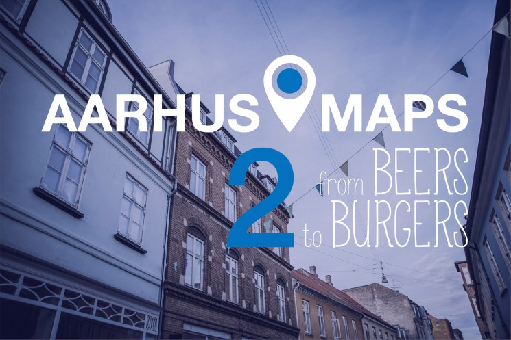 Aarhus on the map: From beers to burgers